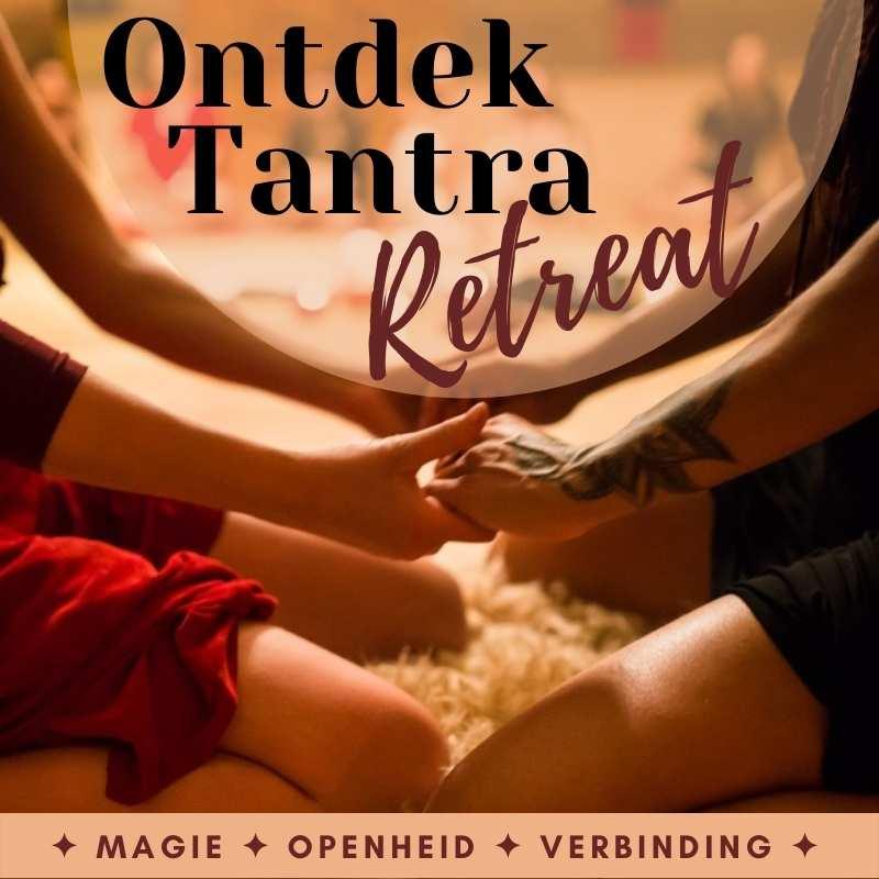 """Weekend Retreat """"Ontdek Tantra"""""""